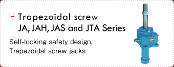 Trapezoidal screws JA, JAH, JAS and JTA Series